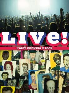 live img LIVE!   l'arte incontra il rock a Prato fino al 7 agosto
