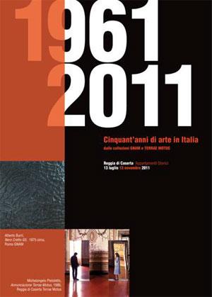 Unknown 1 1961 2011   50 anni d arte nella Reggia di Caserta