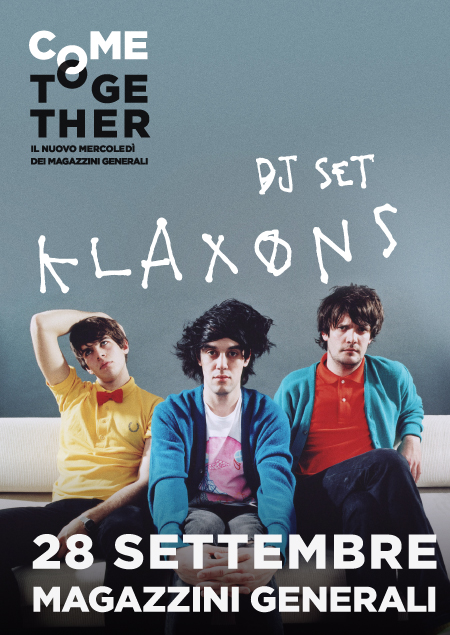 KLAXONS MANIF web COME TOGETHER   KLAXONS