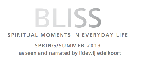 BLISS S/S 2013 - spiritual moments in everyday life   47