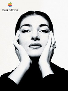think different maria callas 225x300 STEVE JOBS CI LASCIA   mela