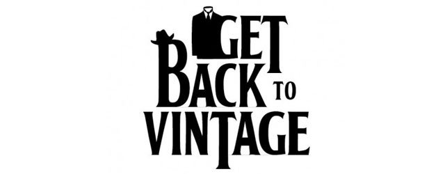 GET BACK TO VINTAGE - we live in the present, we look to the future, we get back to vintage 7