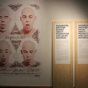 STEFAN SAGMEISTER – Another exhibit about promotion and sales material
