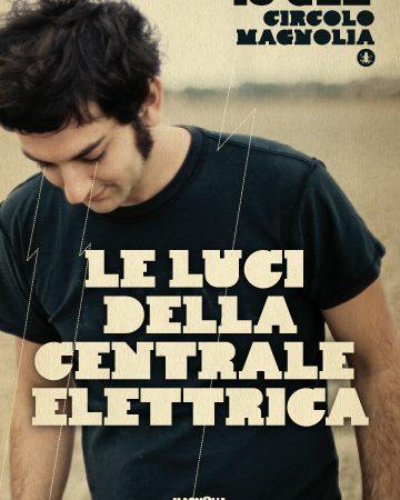 LE LUCI DELLA CENTRALE ELETTRICA - due date a Milano