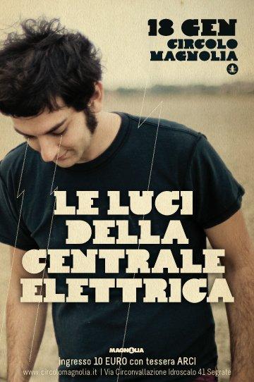 1326104541 LE LUCI DELLA CENTRALE ELETTRICA   due date a Milano