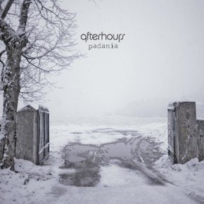 AFTERHOURS – Padania in attesa del tour 2012