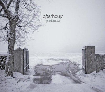 afterhours padania cover1 AFTERHOURS   Padania in attesa del tour 2012
