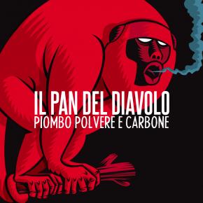 IL PAN DEL DIAVOLO – piombo, polvere e carbone in tour