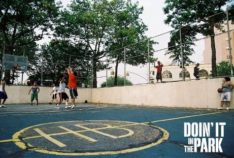 Film Doin It in the Park DOIN' IT IN THE PARK   a documentary on the pick up basketball scene in NYC