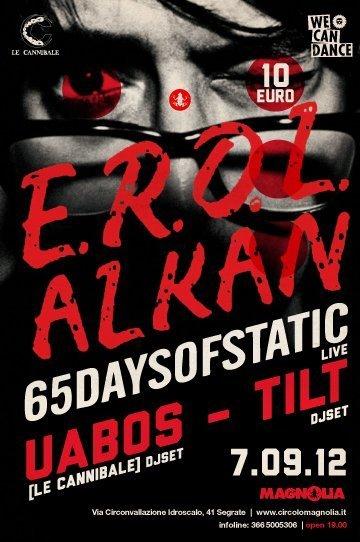 7 SETT 2012 ok2 EROL ALKAN & 65 DAYS OF STATIC   7 settembre al Circolo Magnolia