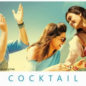 COCKTAIL – Cheers Bollywood!