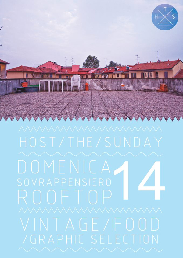 562025 10151100945248601 1032936881 n HOST THE SUNDAY   Sovrappensiero rooftop