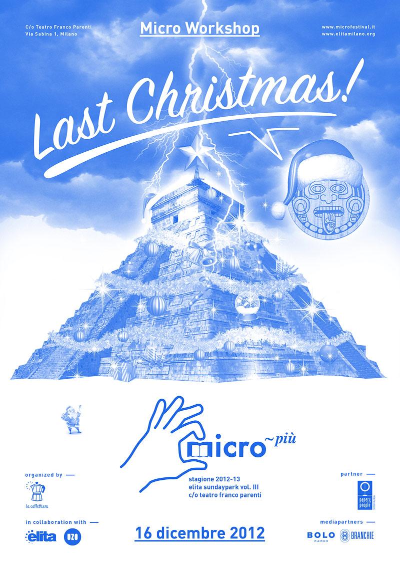 LastChristmas Flyer MICRO XMAS   Fanzine, Maya & altre catastrofi