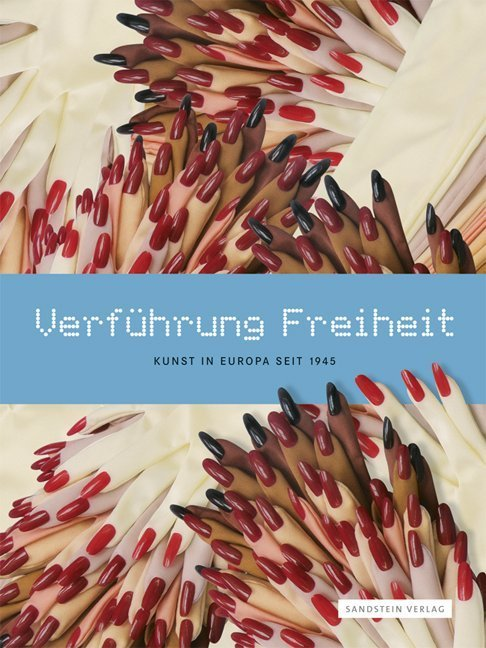 Katalog VerfuehrungFreiheit cover sml THE DESIRE FOR FREEDOM   113 artisti da Berlino a Milano