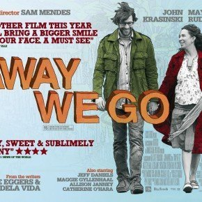 AWAY WE GO – un piccolo film targato Sam Mendes