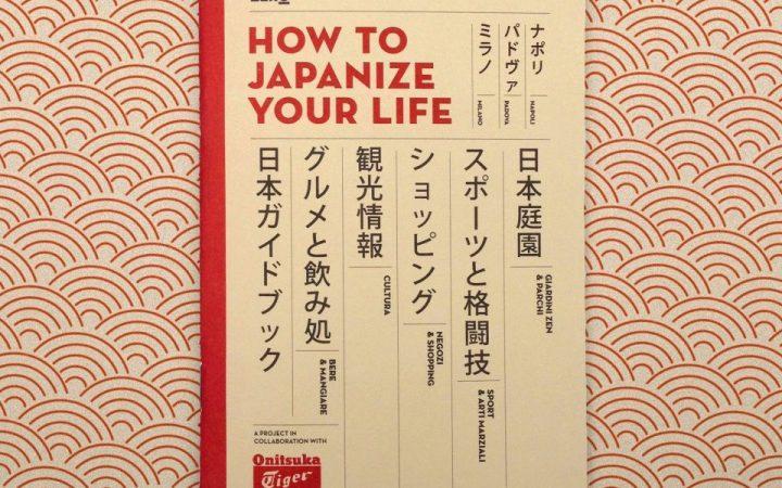 JAPANIZE YOUR LIFE - la nuova guida di Zero e Onitzuka Tiger 1
