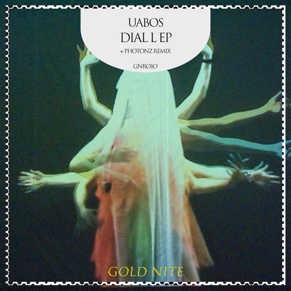 artwork uabos ep DIAL L – Il nuovo EP di Uabos per Gold Nite Records