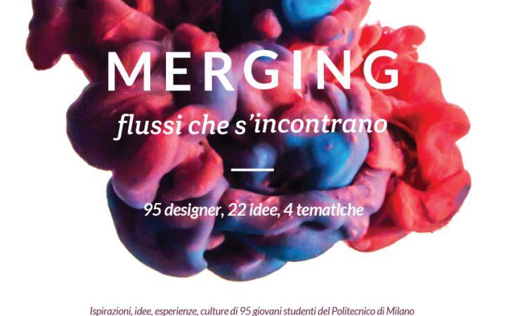 MERGING - Incontro e scontro di flussi di design 3