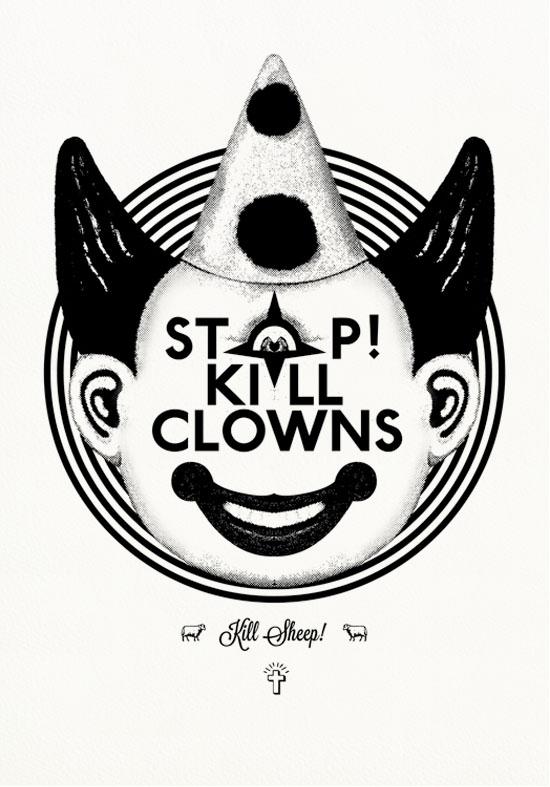 06 stop kill clowns b 1 PAOLO PROSERPIO   Il muratore della grafica