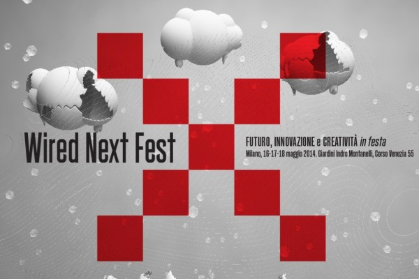 10295124 698216073549973 3856428572580255266 o 1050x700 600x400 WIRED NEXT FEST 2014   futuro, innovazione e creatività