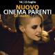 NUOVO CINEMA PARENTI – Torna la rassegna di film inediti