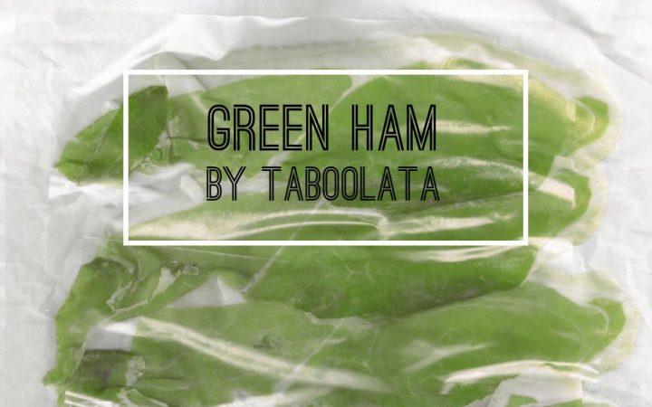 Taboolata presenta Green Ham 5