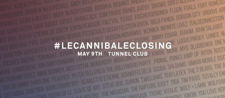 #LECANNIBALECLOSING 1